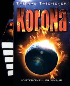 Thomas Thiemeyer: Korona (Mysterythriller)