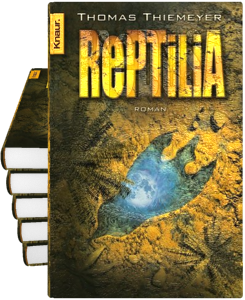 Thomas Thiemeyer: Reptilia