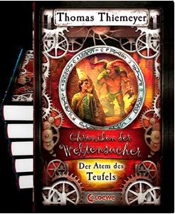 Chroniken der Weltensucher (4): Der Atem des Teufels - Fantasy und Abenteuer von Thomas Thiemeyer