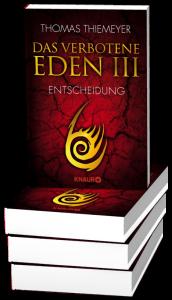 """Taschenbuch-Ausgabe von Thomas Thiemeyers """"Das verbotene Eden III"""""""