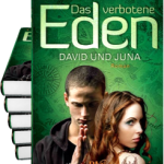 Thomas Thiemeyer: Das verbotene Eden (1): David und Juna