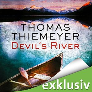 Das Hörbuch zu Thomas Thiemeyers Devil's River, erschienen bei Audible